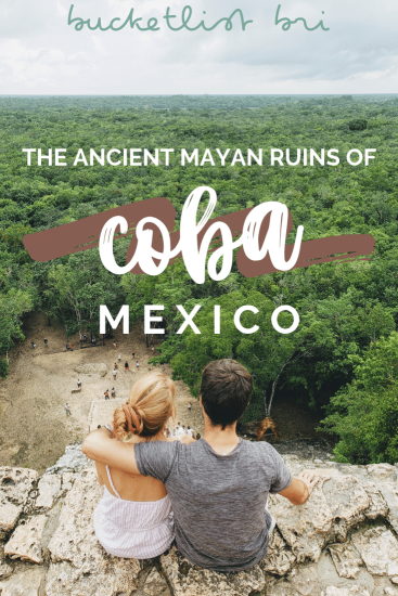 Bucketlist Bri's complete Coba, Mexico travel guide. Coba is the curious adventurer's destination! Climb atop ancient Mayan ruins, swim in nearby Coba underground cenotes or relax in a boutique hotel just around the corner. Read the guide on the blog: www.bucketlistbri.com ~ #coba #mayanruins #mexico #adventure