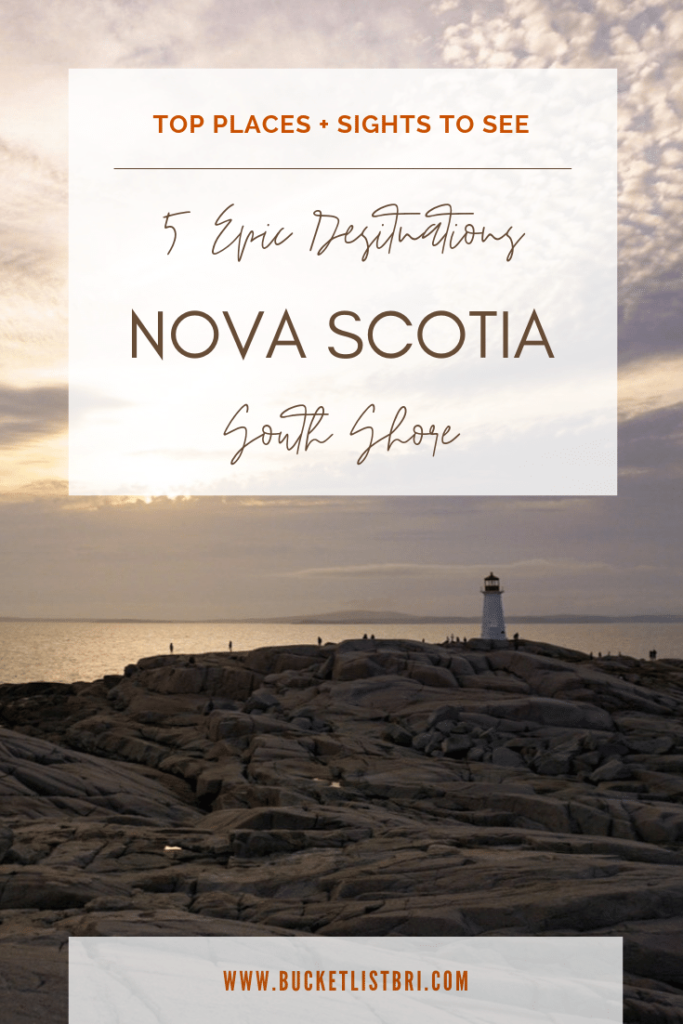 5 Epic Destinations on Nova Scotia' South Shore #novascotia BUCKETLIST BRI www.bucketlistbri.com #canada #adventure #travel