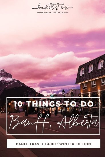 10 Adventurous Things to Do in Banff, Alberta (+ 1 Day Itinerary) | bucketlist bri www.bucketlistbri.com #banff #alberta #canada #travel