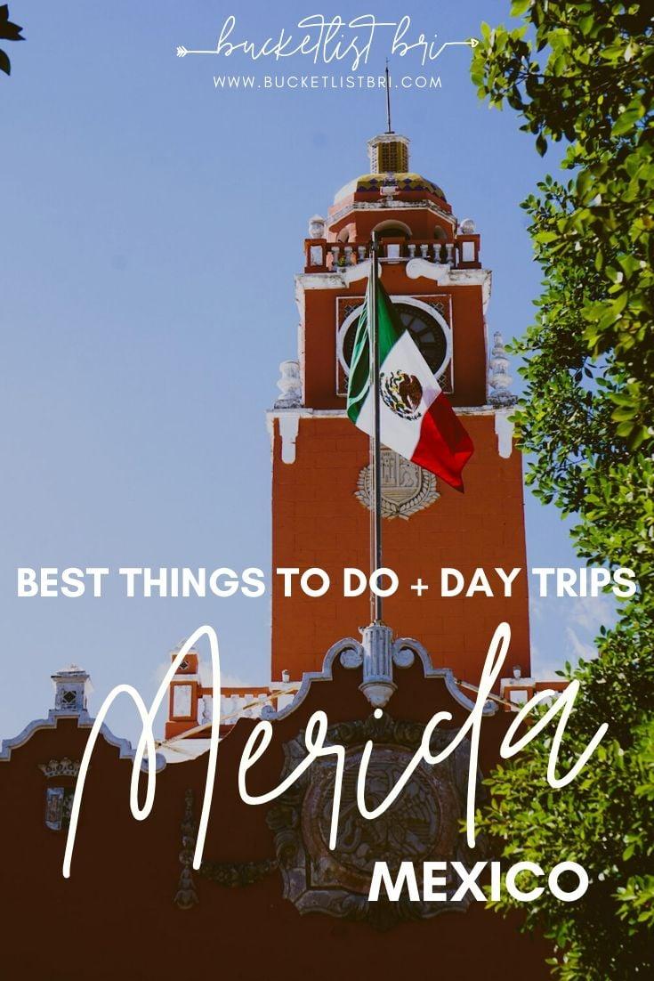 25 Things to Do in Merida Mexico | Bucketlist Bri