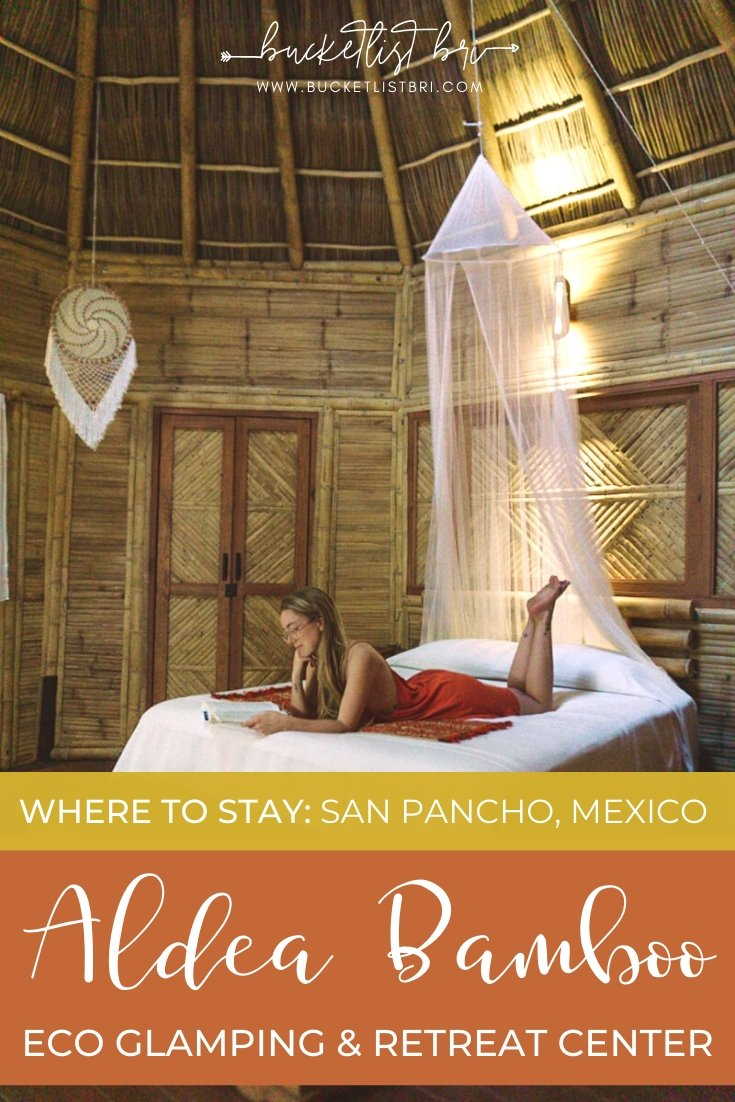 Staying at the Aldea Bamboo ecological accommodation and glamping retreat center in San Pancho, Nayarit, Mexico | Bucketlist Bri #bamboo #hotelreview #sanpancho #mexico #sustainable #glamping