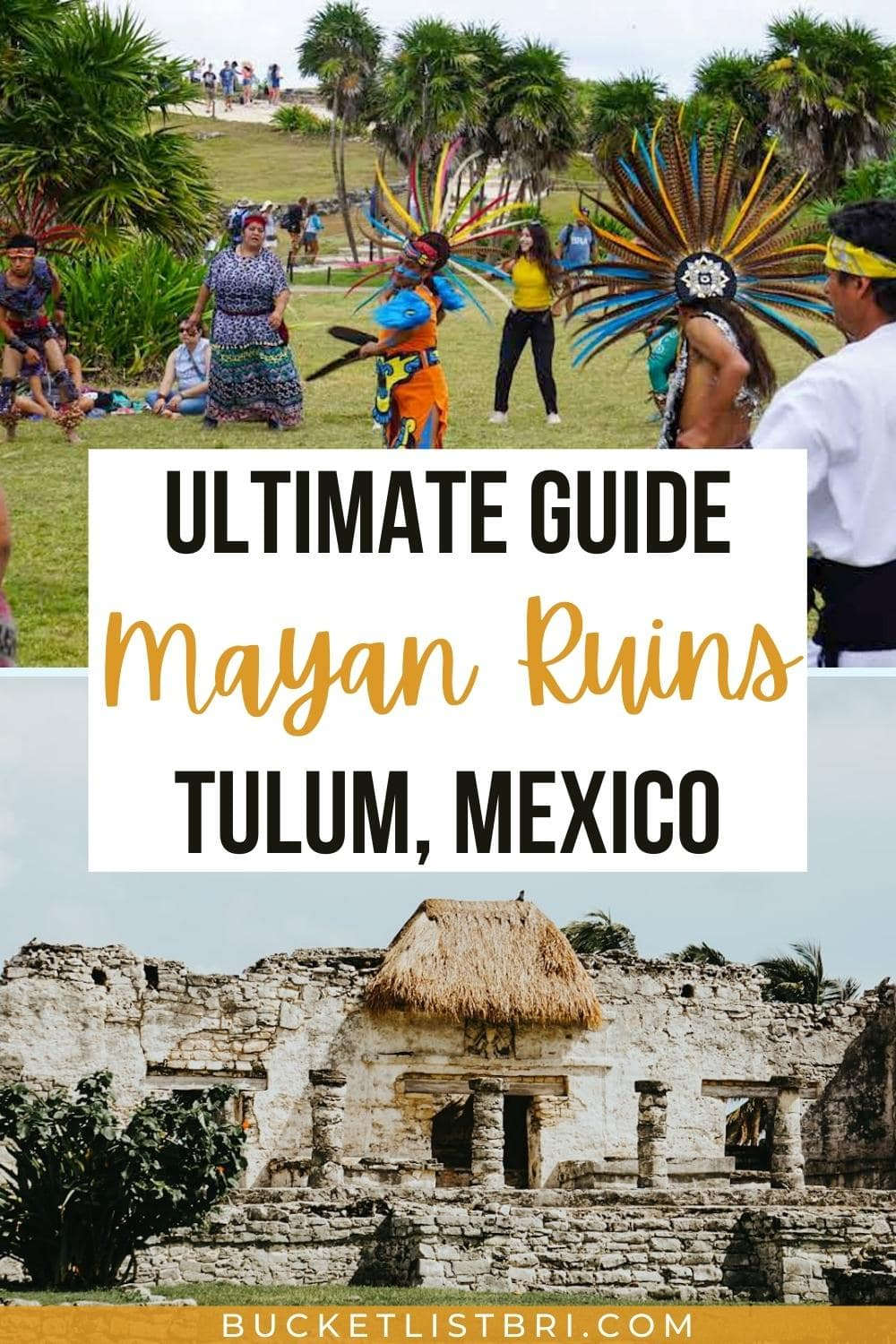 pin image with text about tulum mayan ruins
