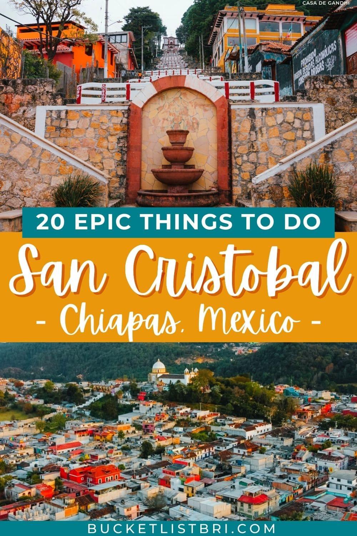 photos of san cristobal de las casas in chiapas mexico with text overlay