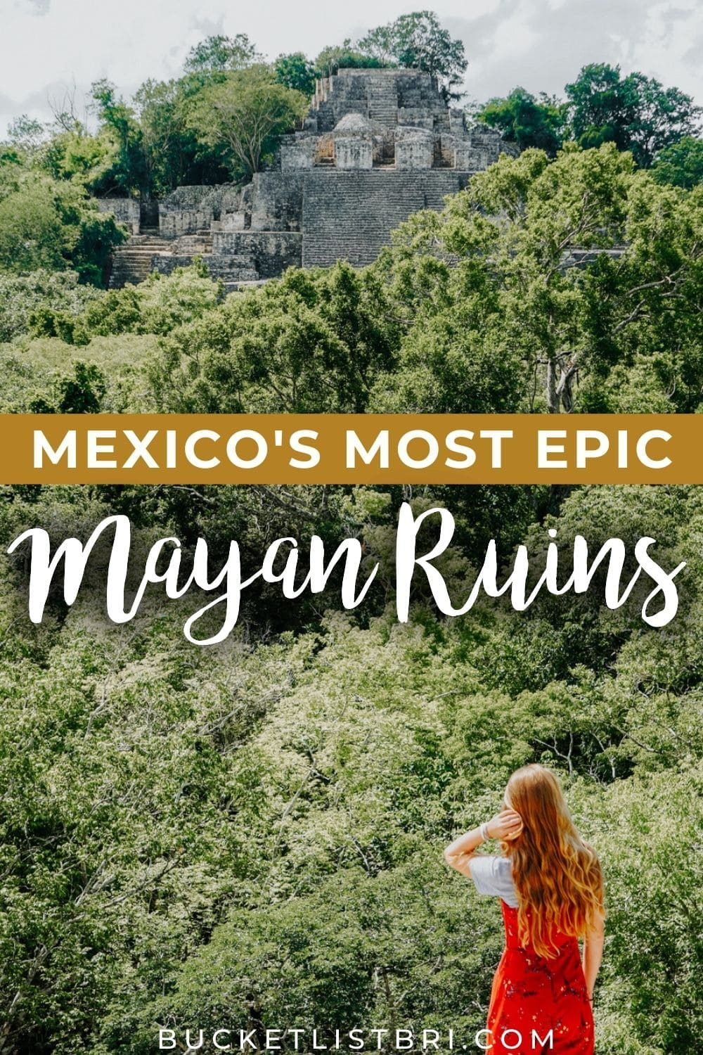 calakmul mayan ruins in mexico with text overlay