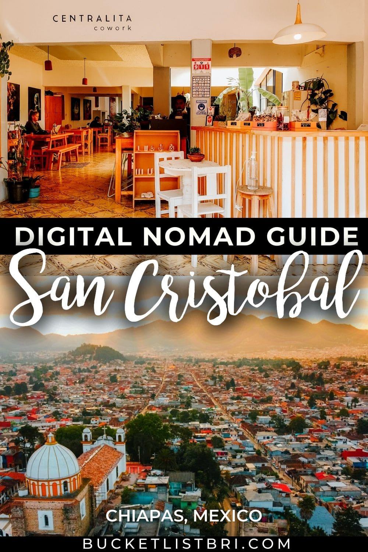 digital nomad guide to san cristobal text overlay over photos of san cristobal de las casas